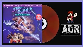 "Another Dead Reviews- ""Street Fighter II: The Animated Movie"""