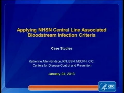Central Line-associated Bloodstream Infections (CLABSI) Case Studies