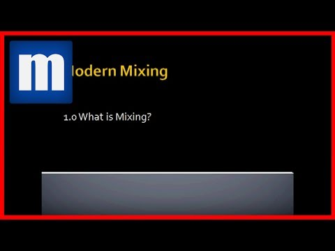#1 What is Mixing? - ModernMixing.com