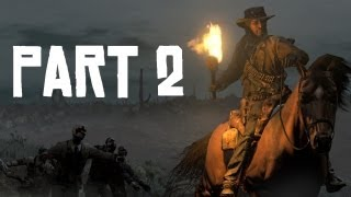 Red Dead Redemption: Undead Nightmare - Part 2 - Blackwater Cleansing (Red Dead Redemption Lets Play