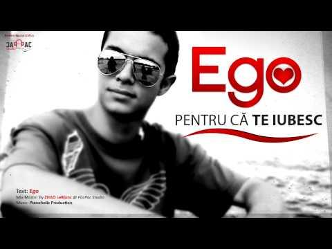 Ego - Pentru ca te iubesc [Official HD]