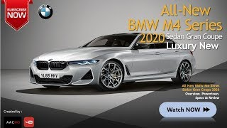 The 2020 BMW M4 Series All New Gran Coupe Luxury Overview, Powertrain, & Features1
