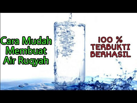 Cara mudah membuat air ruqyah