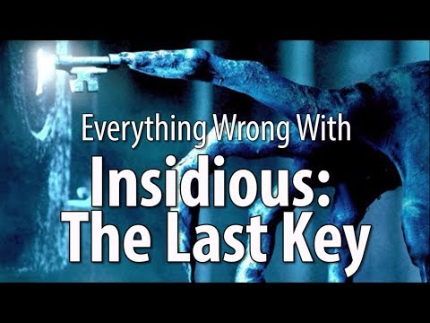 Everything Wrong With Insidious: The Last Key