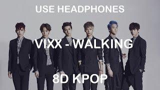 Vixx 빅스 Walking 8d Kpop