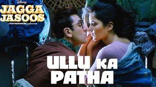 download lagu Ullu Ka Pattha  Song Out  Jaggajasoos  gratis