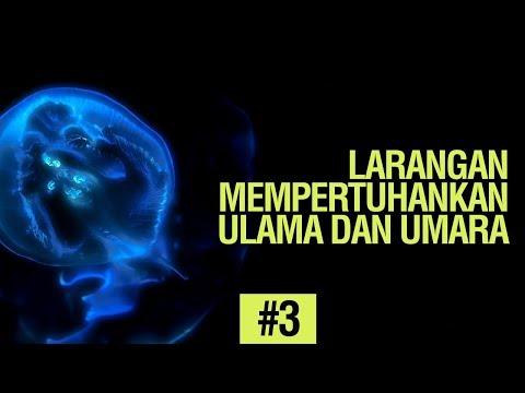 Larangan Mempertuhankan Ulama dan Umara #3 - Ustadz Ahmad Zainuddin Al-Banjary