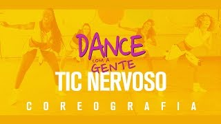 Tic Nervoso - Harmonia do Samba ft. Anitta | Dance com a Gente (Coreografia)