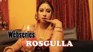 Hot webseries Rosgulla on Fliz Movies Mobile App