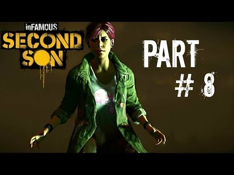 Let's Play Infamous: Second Son - Part 8 (I AM GOD / Light it Up / Radiant Sweep) Gameplay
