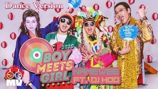 (Dance Version) 黃明志 Namewee ft.DJ KOO @TRF【Boy Meets Girl 2020 Remix】八零後哈日電音神曲改編