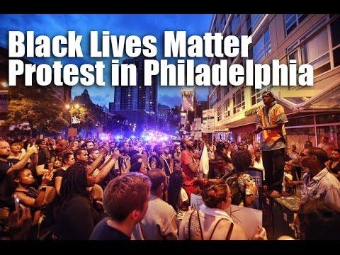 Black Lives Matter protest in Philadelphia