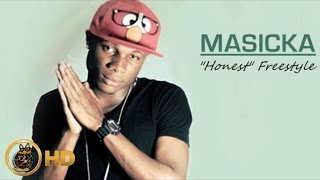 Masicka - Honest Freestyle - March 2014