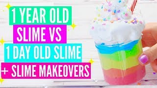1 YEAR OLD SLIME VS 1 DAY OLD FAMOUS SLIME + MAKEOVER Fixing 1 Year Old Slime! Fixing My First Slime
