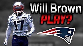 Will Patriots WR Antonio Brown play vs the Miami Dolphins?