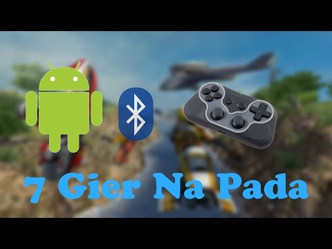 7 Gier Kompatybilnych Z Padem Bluetooth Na Androida