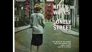 Watch Kitty Wells Lonely Street video