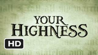 Your Highness (2011) - Official Trailer