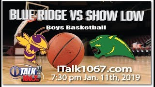 Blue Ridge vs Show Low High School Basketball Full Game