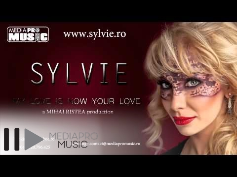 Sonerie telefon » Sylvie – My Love Is Now Your Love