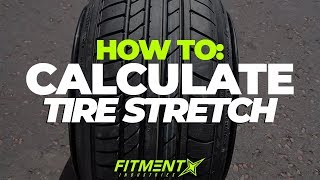 How to Calculate the PERFECT Tire Stretch