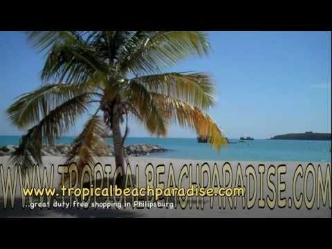 Sint Maarten Dutch Caribbean Most amazing beaches , HD 2011 tropicalbeachparadise.com