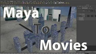 Maya 2012 Tutorial: How to Make a Video