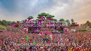 Tomorrowland 2017 Warm Up Mix (Full Tracklist In Description)