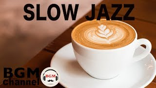Slow Jazz - Relaxing Smooth Jazz Ballads & Waltz - Background Instrumental Music