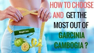 Watch this video to know what to look out for when buying garcinia cambogia