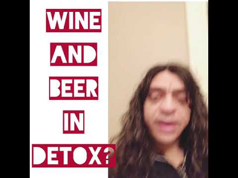 Alcohol , beer , wine - detox and detoxification
