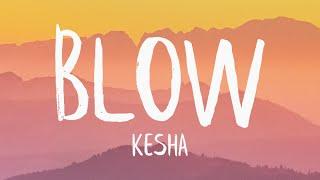 Download lagu Kesha - Blow (Lyrics)