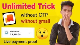 Hello apk Unlimited trick ! Live ! 100% working ! instant withdraw ! by teach and earn