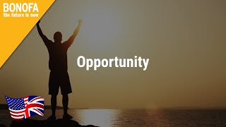 BONOFA – Opportunity | english