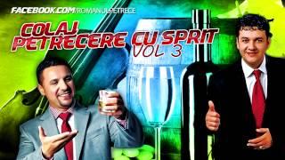 COLAJ PETRECERE CU SPRIT (28 min) - MUZICA DE PETRECERE 2014