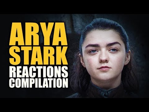 Game of Thrones ARYA STARK Reactions Compilation