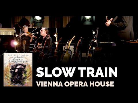 Joe Bonamassa - Slow Train (Live @ Vienna Opera House)