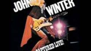 Johnny Winter / Roll with me