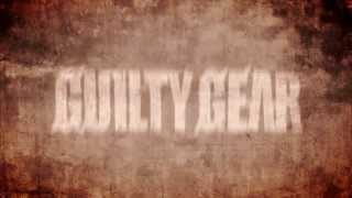 Guilty Gear Xrd -SIGN- Trailer #1