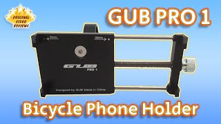 GUB PRO 1 Bicycle Phone Holder Review