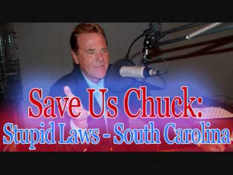 Save Us Chuck - Stupid Laws (South Carolina)