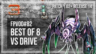 [C&C3: Kane's Wrath] FPVoD#82 - Best of 8 Vs. Drive