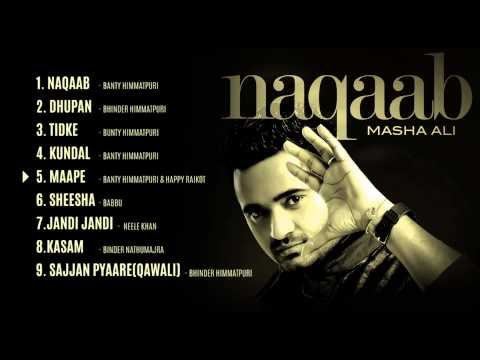 Masha Ali | Naqaab | Jukebox | Hd Audio | Brand New Punjabi Song 2014 video