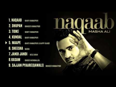 Masha Ali   Naqaab   Jukebox   HD Audio   Brand New Punjabi Song 2014