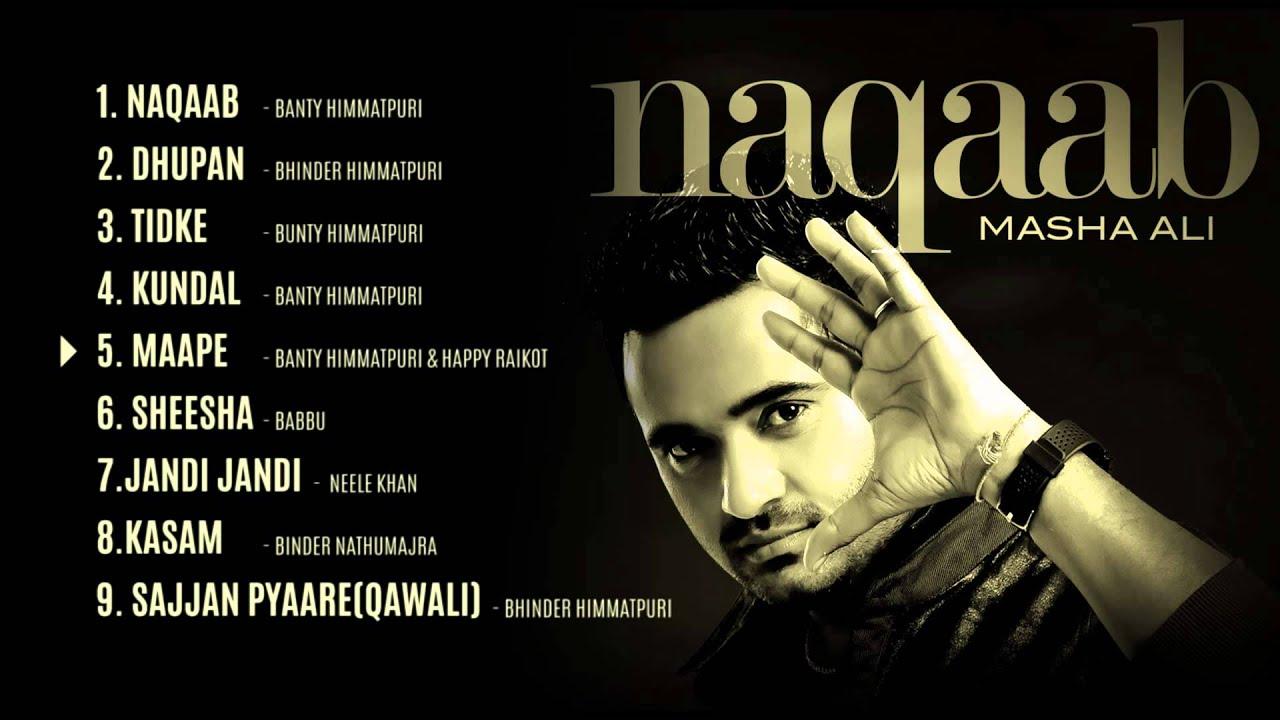 Masha Ali Naqab Masha Ali | Naqaab | Jukebox