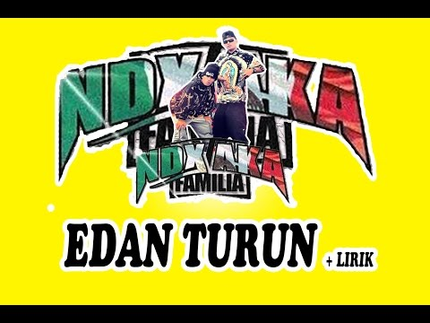 download lagu Ndx Aka Edan Turun gratis