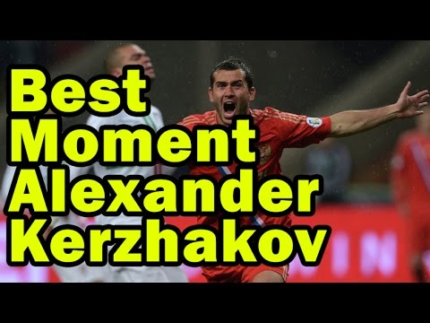 Best Football Moment of Alexander Kerzhakov