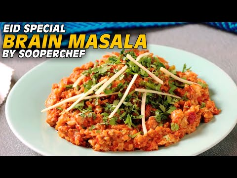 Brain Masala Recipe By SooperChef (Bakra Eid Special)
