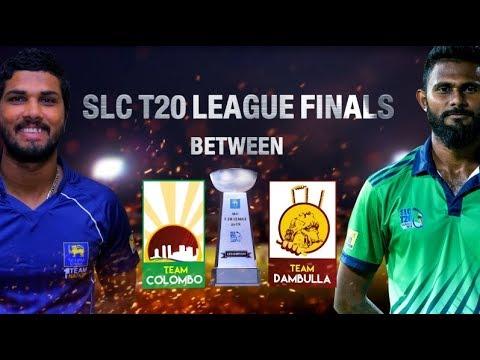 SLC T20 League 2018, Final - Team Colombo vs Team Dambulla