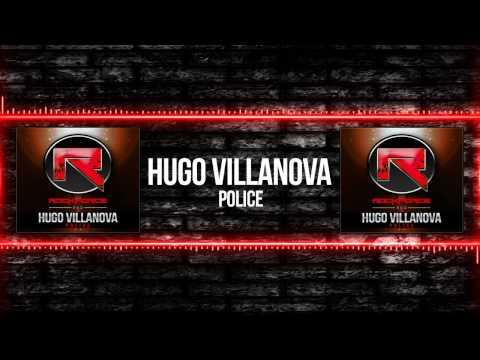 Hugo Villanova - Police